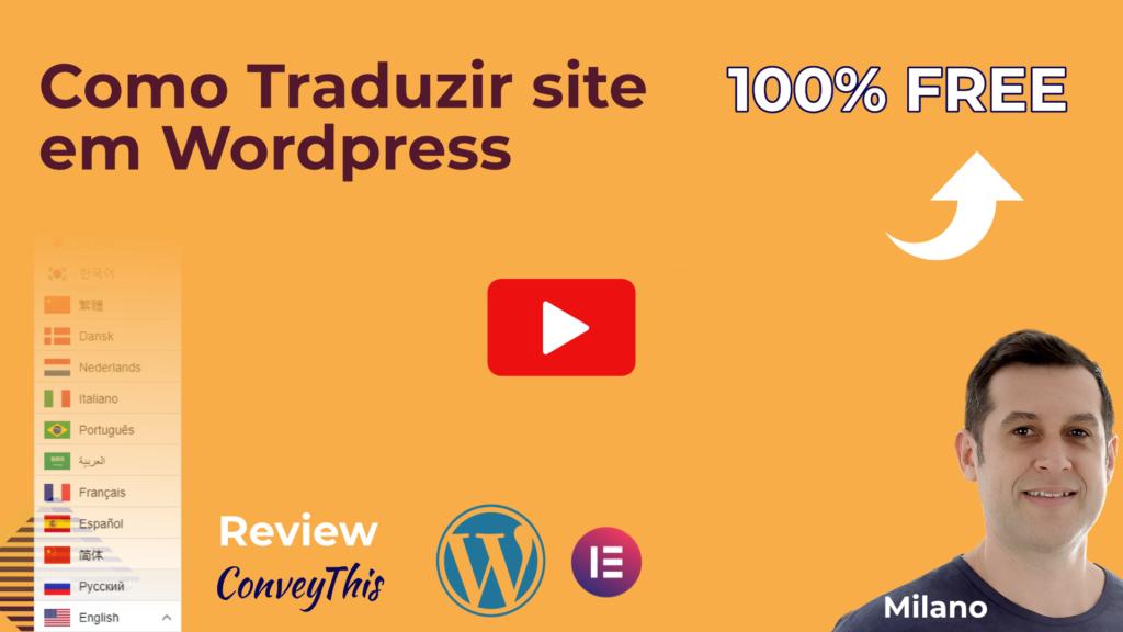 Como Traduzir Site em WordPress [Plugin Gratis]