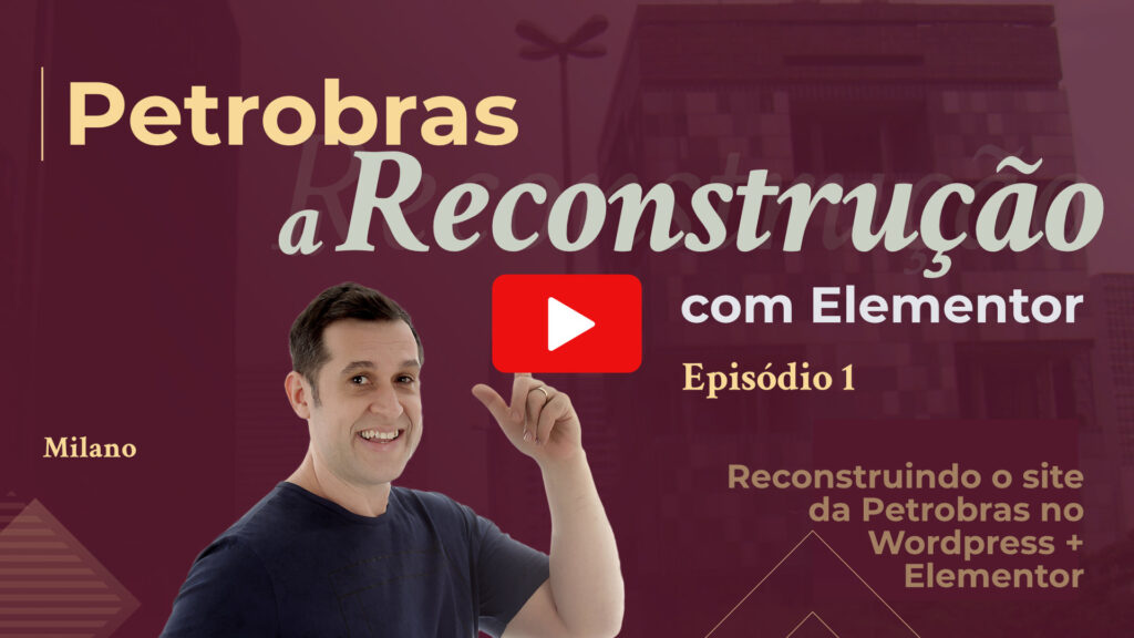 Petrobras website - Reconstruction with Elementor and WordPress